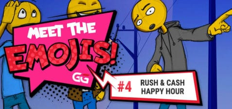 Meet the Emojis – Rush and Cash Happy Hour